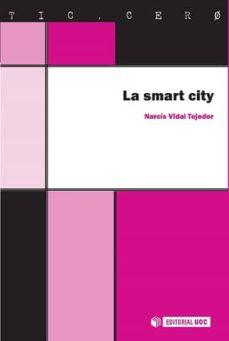 smart city-narcis vidal tejedor-9788490649053