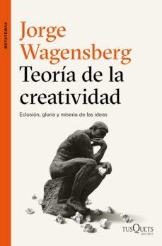 teoría de la creatividad (ebook)-jorge wagensberg-9788490663653
