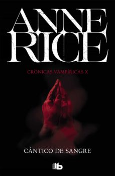 Lofficielhommes.es Cántico De Sangre (Cronicas Vampiricas 10) Image