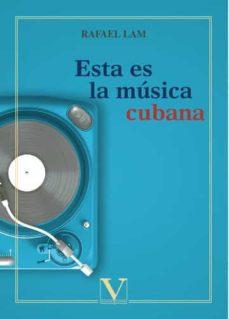Descargar ESTA ES LA MUSICA CUBANA gratis pdf - leer online