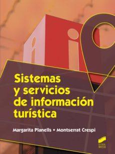sistemas y servicios de informacion turistica-margarita planells-montserrat crespi-9788490770153