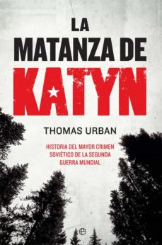Javiercoterillo.es La Matanza De Katyn. Historia Del Mayor Crimen Soviético De La Se Gunda Guerra Mundial Image