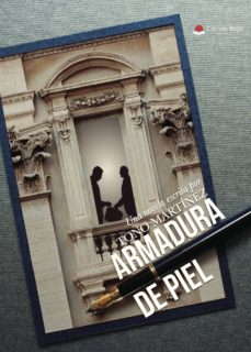 Descargar libro español gratis ARMADURA DE PIEL 9788491754053 de TONO MARTÍNEZ ePub FB2 (Literatura española)