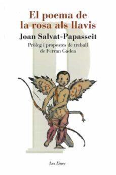 Descargar gratis kindle ebooks pc EL POEMA DE LA ROSA ALS LLAVIS (Spanish Edition) DJVU PDF FB2 9788492672653