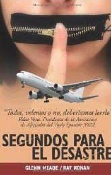 Libros para descargar gratis para kindle SEGUNDOS PARA EL DESASTRE  en español