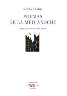 Descarga gratuita de libros de Google en pdf. POEMAS DE LA MEDIANOCHE de SILVIA RAMOS en español