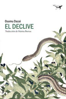 Descargas gratuitas de audiolibros para ipad. EL DECLIVE de OSAMU DAZAI