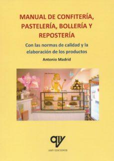 Libros en inglés audio descarga gratuita MANUAL DE CONFITERIA, PASTELERÍA, BOLLERIA Y REPOSTERÍA