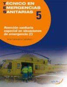 Elmonolitodigital.es Tecnico De Emergencias Sanitarias Tomo 1 Vol.5: Atencion Sanitari A Especial En Situaciones De Emergencia Image