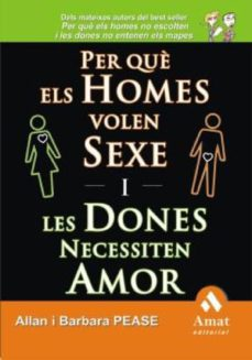 per què els homes volen sexe i les dones necessiten amor (ebook)-allan pease-barbara pease-9788497355353