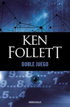 doble juego-ken follett-9788497593953