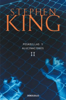 Completos ebooks gratuitos para descargar. PESADILLAS Y ALUCINACIONES II  9788497596053 de STEPHEN KING