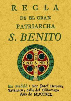 Ojpa.es Regla Del Gran Patriarca De San Benito (Ed. Facsimil De La De 179 1) Image
