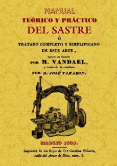 manual teorico y practico del sastre (ed. facsimil)-m. vandael-9788497618953