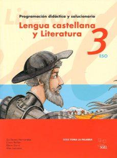 Viamistica.es Lengua Castellana Y Literatura 3º Eso: Toma La Palabra (Guia) Image
