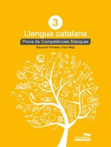 Inmaswan.es Llengua Catalana 3r. Prova De Competències Bàsiques .Ed 2013 Catala Image