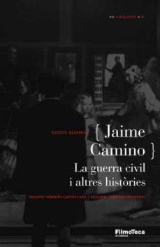 Inmaswan.es Jaime Camino: La Guerra Civil I Altres Histories Image