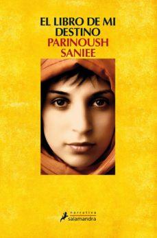 el libro de mi destino-parinoush saniee-9788498385953
