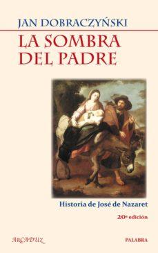Colorroad.es La Sombra Del Padre: Historia De Jose De Nazaret Image