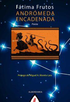 ANDROMEDA ENCADENADA | FATIMA FRUTOS | Casa del Libro