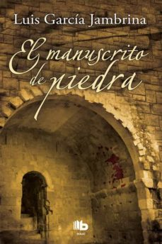Epub Bud descargar ebook EL MANUSCRITO DE PIEDRA 9788498729153  de LUIS GARCIA JAMBRINA