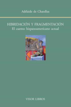 Eldeportedealbacete.es Hibridacion Y Fragmentacion: El Cuento Hispanoamericano Actual Image