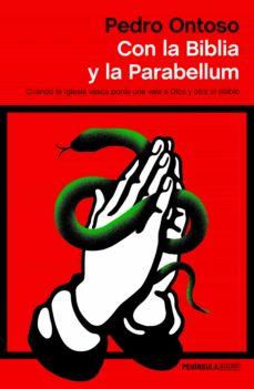 con la biblia y la parabellum (ebook)-pedro ontoso-9788499428253