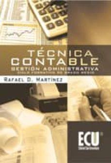 Tecnica Contable Gestion Administrativa Ciclo Formativo De Grado Medio Rafael Martinez Comprar Libro 9788499481753