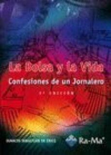 Premioinnovacionsanitaria.es La Bolsa Y La Vida: Confesiones De Un Jornalero (3ª Ed) Image