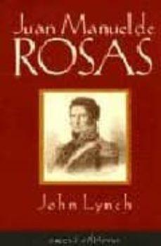 Permacultivo.es Juan Manuel De Rosas 1829-1852 Image