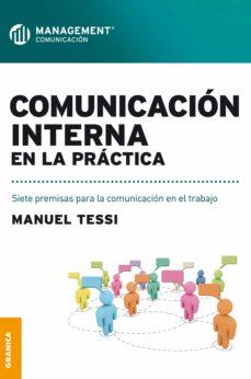 comunicación interna en la práctica (ebook)-manuel tessi-9789506417253