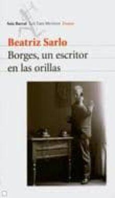 Javiercoterillo.es Borges, Un Escritor En Las Orillas Image
