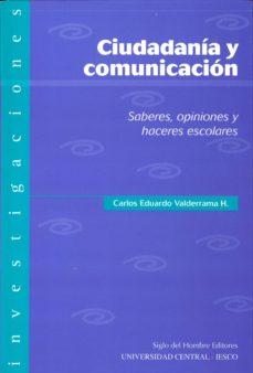 Javiercoterillo.es Ciudadania Y Comunicacion: Saberes, Opiniones Y Haceres Escolares Image