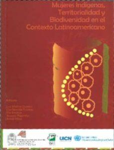 Premioinnovacionsanitaria.es Mujeres Indigenas, Territorialidad Y Biodiversidad En El Contexto Latinoamericano Image