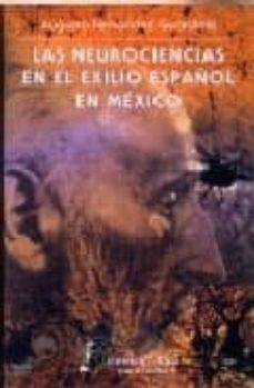 Descargar libros en español LAS NEUROCIENCIAS EN EL EXILIO EN MEXICO in Spanish