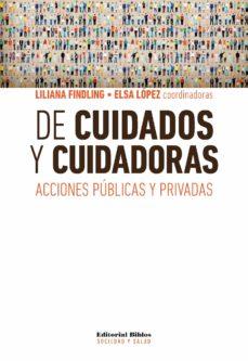 de cuidados y cuidadoras (ebook)-elsa mabel lópez-liliana findling-9789876914253