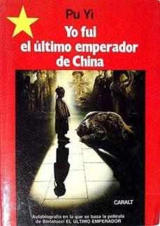 Valentifaineros20015.es Yo Fui El ÚLtimo Emperador De China Image