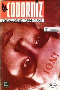 LA CODORNIZ - ANTOLOGÍA 1944-1950 - JOSÉ MANUEL SALCEDO (SELECCIÓN) | Triangledh.org