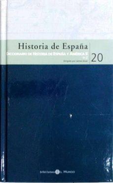 Upgrade6a.es Historia De España. Diccionario De Historia De España Y América Ii 20 Image