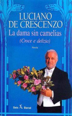 Emprende2020.es La Dama Sin Camelias (Croce E Delizia) Image