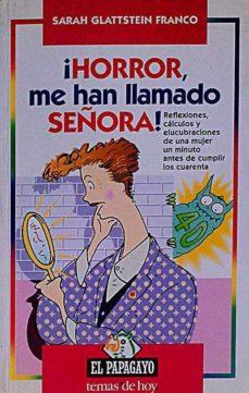 Followusmedia.es ¡Horror, Me Han Llamado Señora! Image