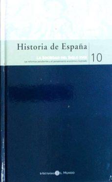 HISTORIA DE ESPAÑA. LA SOCIEDAD DEL SIGLO XVIII 10 - ROBERTO FERNÁNDEZ DÍAZ | Adahalicante.org