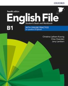 Descarga gratuita de libro en español. ENGLISH FILE 4TH EDITION B1. STUDENT S BOOK AND WORKBOOK WITH KEY PACK RTF PDB 9780194058063 de  (Literatura española)