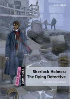 Libro en línea descargar libro de texto DOMINOES QUICKSTART SHERLOCK HOLMES THE DYING DETECTIVE MP3 PACK