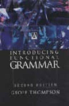 introducing functional grammar (second edition)-geoff thompson-9780340807163