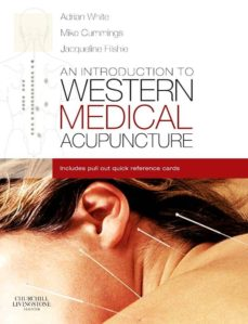 an introduction to western medical acupuncture e-book (ebook)-adrian white-mike cummings-jacqueline filshie-9780702033063