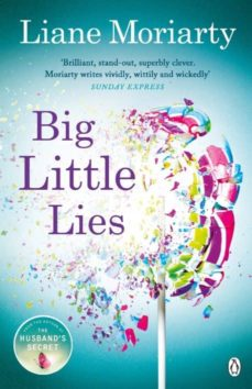 BIG LITTLE LIES | LIANE MORIARTY | Comprar libro 9781405916363