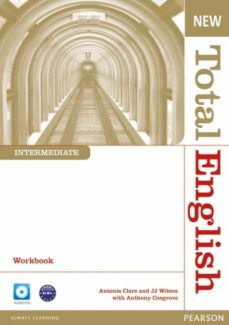 Compartir descargar libro NEW TOTAL ENGLISH INTERMEDIATE WORKBOOK WITHOUT KEY AND AUDIO CD PACK de ANTHONY COSGROVE en español 9781408267363 PDF MOBI