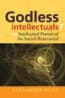 godless intellectuals? (ebook)-alexander tristan riley-9781845458263