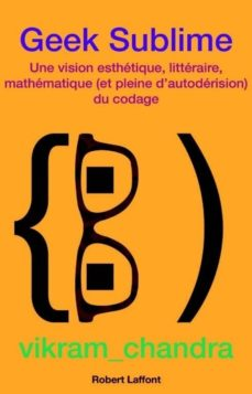 geek sublime (ebook)-vikram chandra-9782221146163